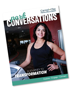 Park Conversations Graphic - Carmel Clay Parks & Recreation - A Journey to Transformation