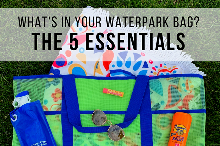 What's in Your Waterpark Bag?
