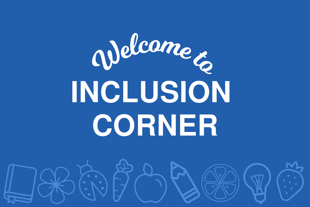 Inclusion Corner | Making the Modification